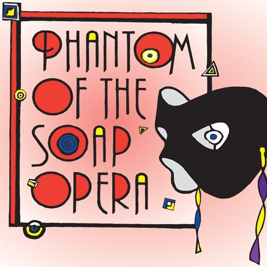 OC Theater Group presents Phantom of the Soap Opera